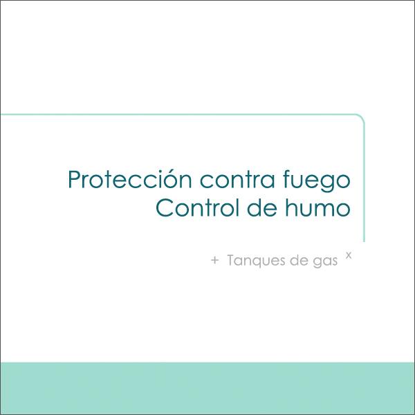 Protección contra fuego, control de humo, tanques de gas