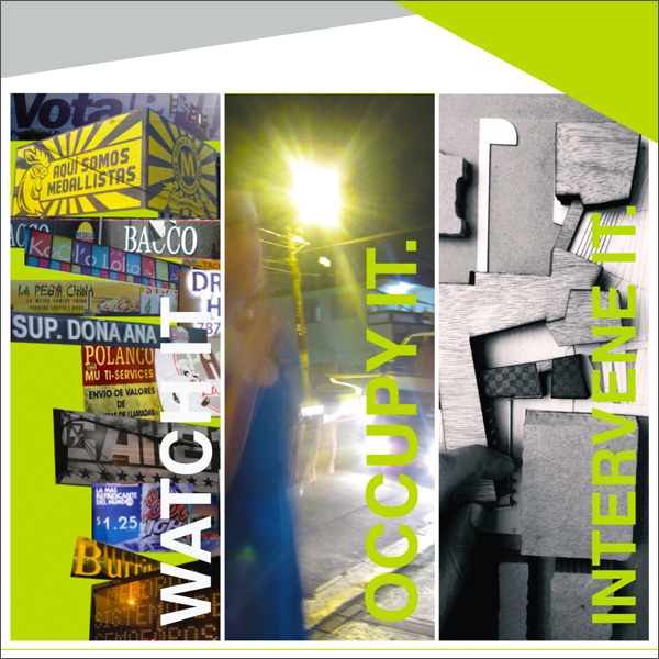 Watch + Occupy + Intervene